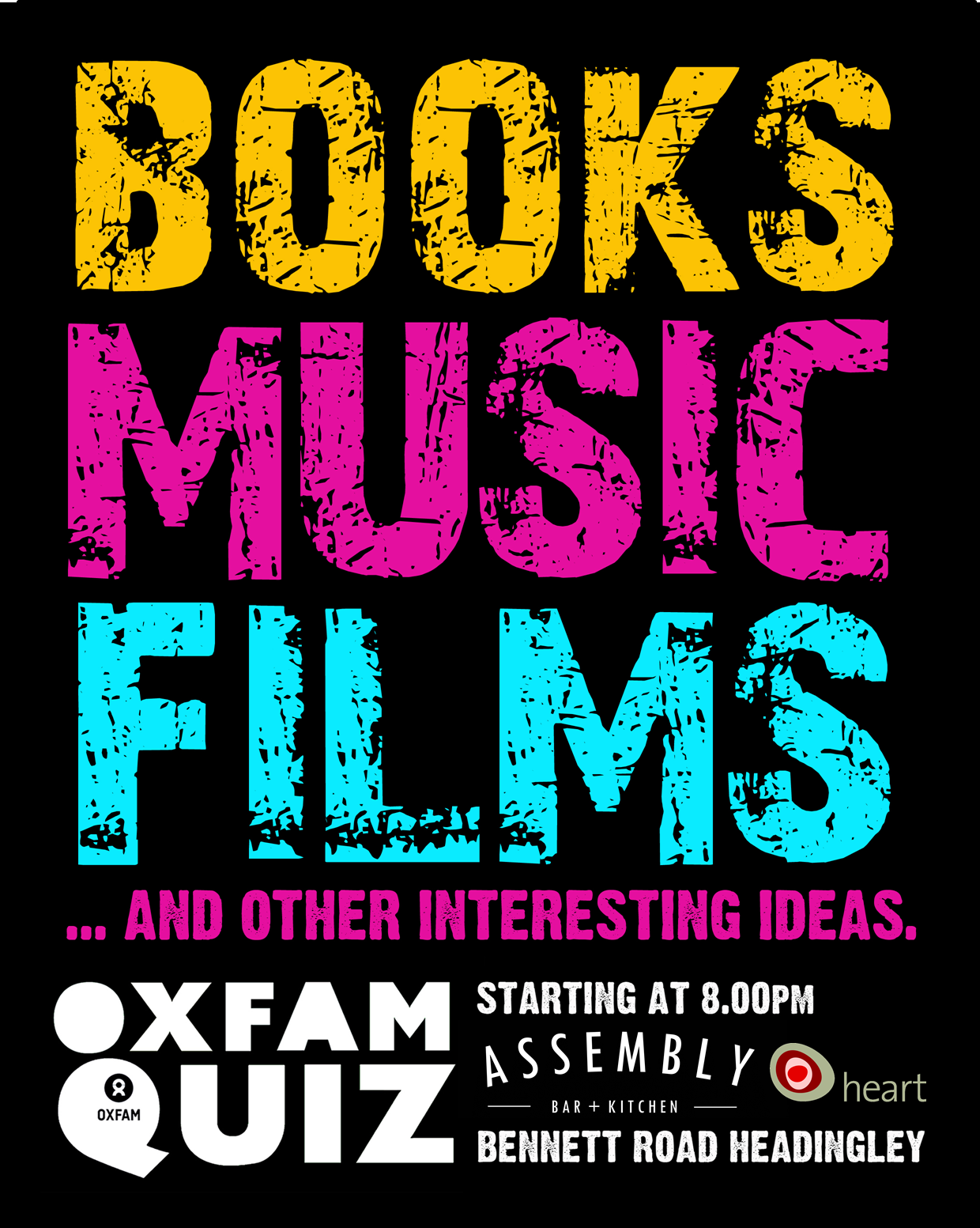 Oxfam Quiz Night - Tonight it's all about film! - Heart Centre